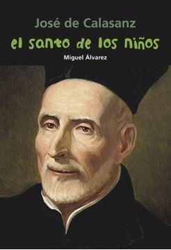 Imagen de José de Calasanz. El santo de los niños