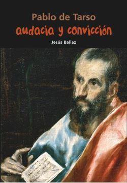 Imagen de Pablo de Tarso. Audacia y convicción