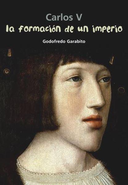 Imagen de Carlos V. La formación de un imperio