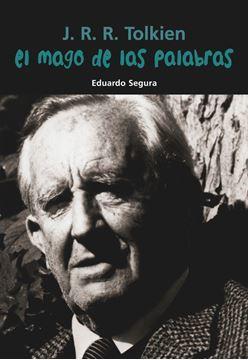 Imagen de J. R. R. Tolkien. El mago de las palabras
