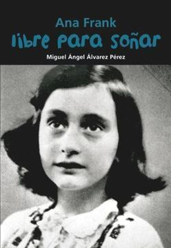 Imagen de Ana Frank. Libre para soñar