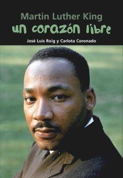 Imagen de Martin Luther King. Un corazón libre