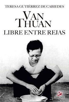 Imagen de Van Thuan: libre entre rejas
