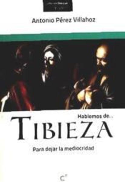 Imagen de Hablemos de tibieza