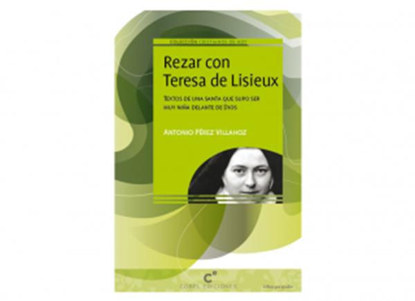 Imagen de Rezar con Teresa de Lisieux