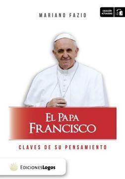 Imagen de El Papa Francisco - Claves de su pensamiento