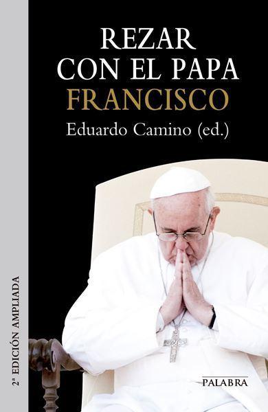 Imagen de Rezar con el Papa Francisco