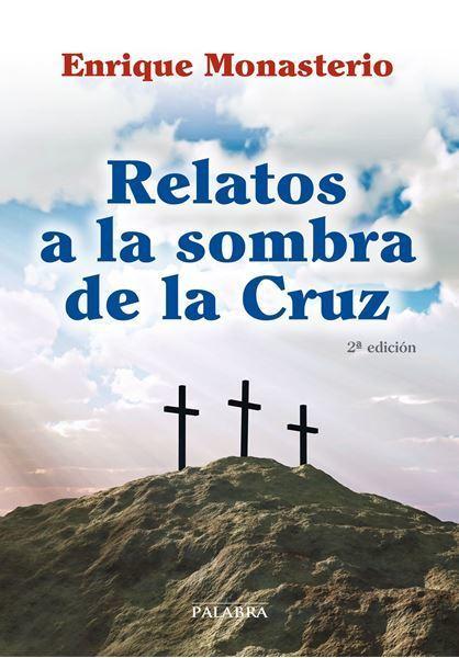 Imagen de Relatos a la sombra de la cruz