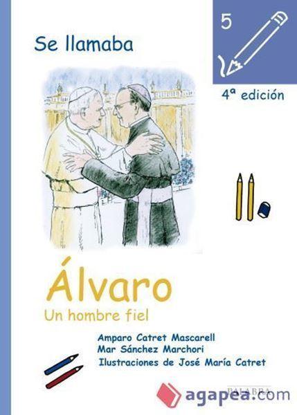 Imagen de Se llamaba Álvaro, un hombre fiel