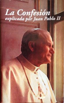 Imagen de La confesión explicada por Juan Pablo II