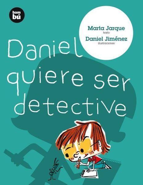 Imagen de Daniel quiere ser detective