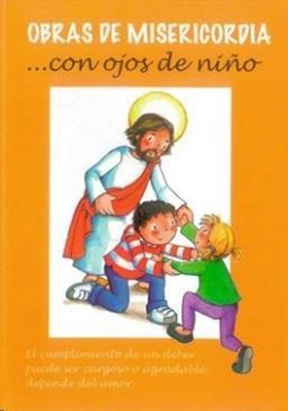 Imagen de Obras de misericordia... con ojos de niño