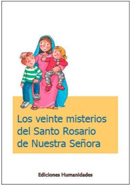 Imagen de Los veinte misterios del Santo Rosario de Nuestra Señora