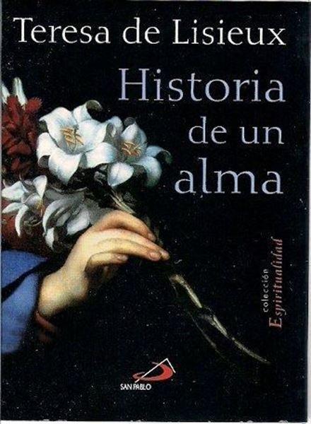 Imagen de Historia de un alma. Teresa de Lisieux