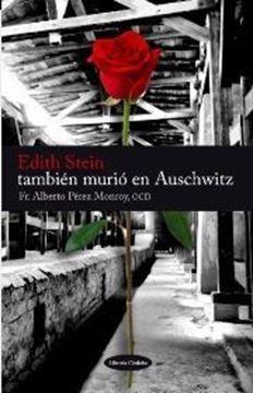 Imagen de Edith Stein también murió en Aushwitz