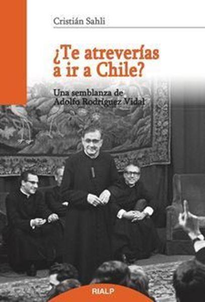 Imagen de ¿Te atreverías a ir a Chile?