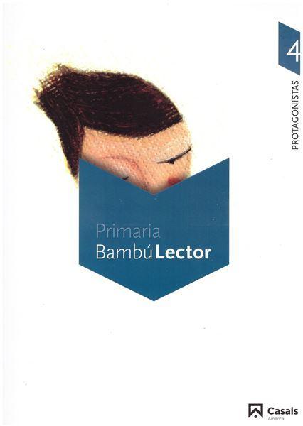 Imagen de Bambú Lector. Protagonistas 4. Carpeta.