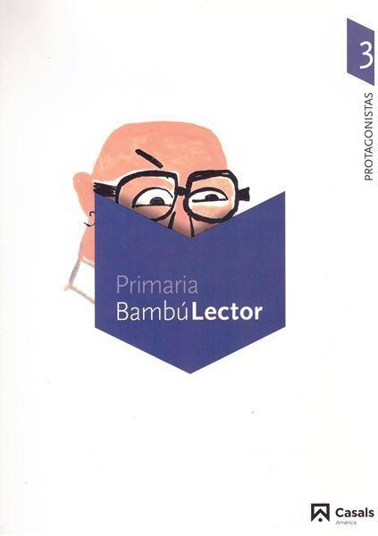 Imagen de Bambú Lector. Protagonistas 3. Carpeta.