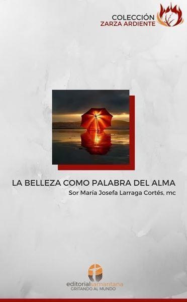 Imagen de LA BELLEZA COMO PALABRA DEL ALMA