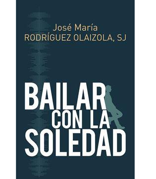 Imagen de BAILAR CON LA SOLEDAD