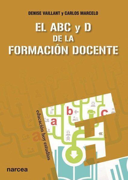 Imagen de EL ABC Y D DE LA FORMACIÓN DOCENTE