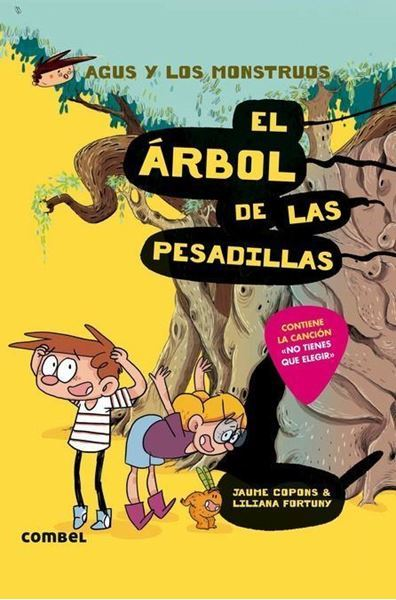 Imagen de AGUS Y LOS MONSTRUOS 11: EL ÁRBOL DE LAS PESADILLAS