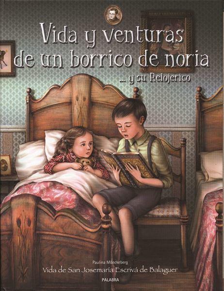 Imagen de VIDA Y VENTURAS DE UN BORRICO DE NORIA...Y SU RELOJERICO