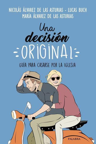 Imagen de UNA DECISIÓN ORIGINAL