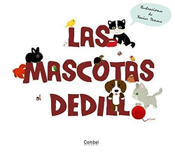 Imagen de LAS MASCOTAS AL DEDILLO