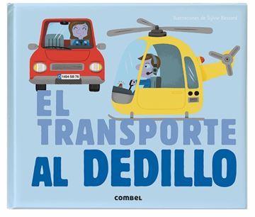 Imagen de EL TRANSPORTE AL DEDILLO