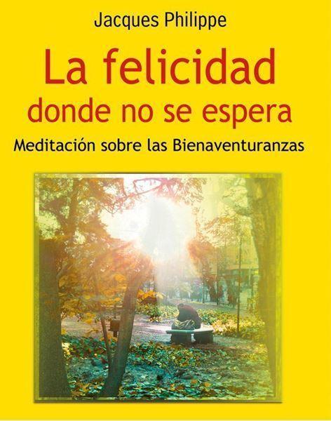 Imagen de LA FELICIDAD DONDE NO SE ESPERA