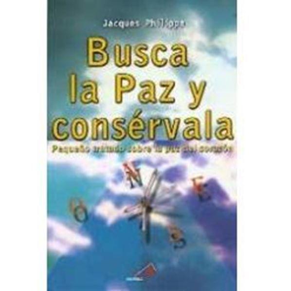 Imagen de BUSCA LA PAZ Y CONSERVARLA