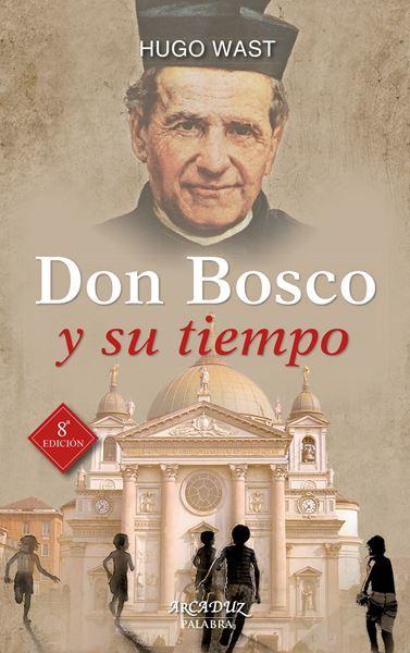 Imagen de Don bosco y su tiempo