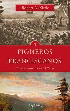 Imagen de PIONEROS FRANCISCANOS