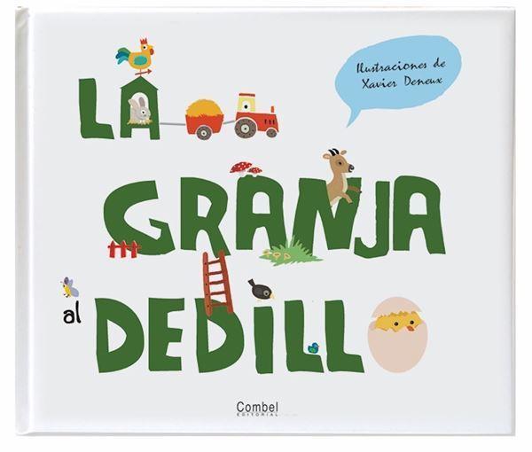 Imagen de LA GRANJA AL DEDILLO