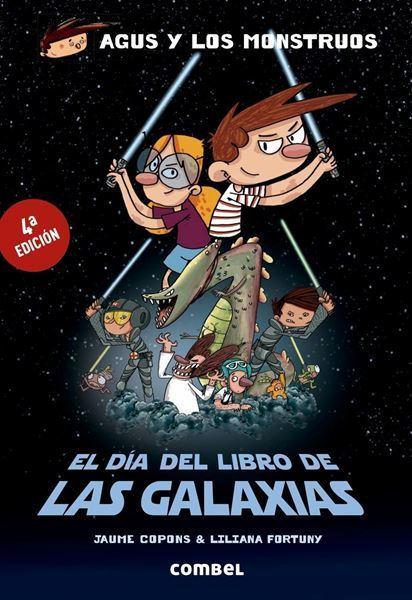 Imagen de AGUS Y LOS MONSTRUOS: EL DÍA DEL LIBRO DE LAS GALAXIAS