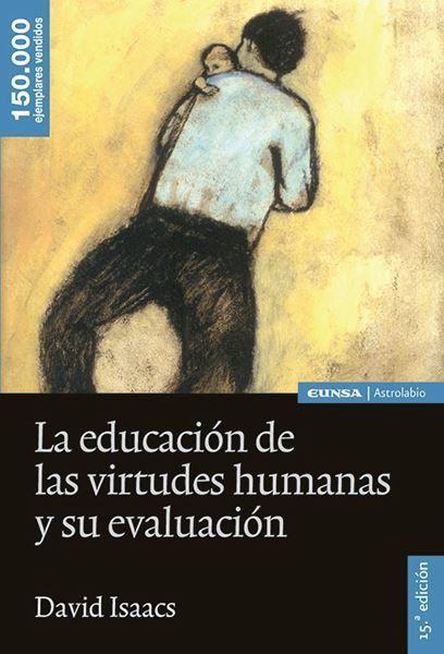 Imagen de La educación de las virtudes humanas y su evaluación