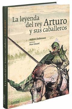Imagen de LA LEYENDA DEL REY ARTURO Y SUS CABALLEROS