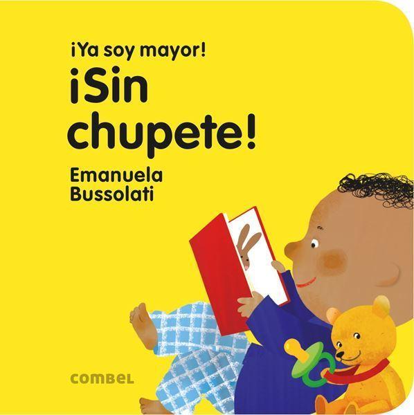 Imagen de SIN CHUPETE ¡YA SOY MAYOR!