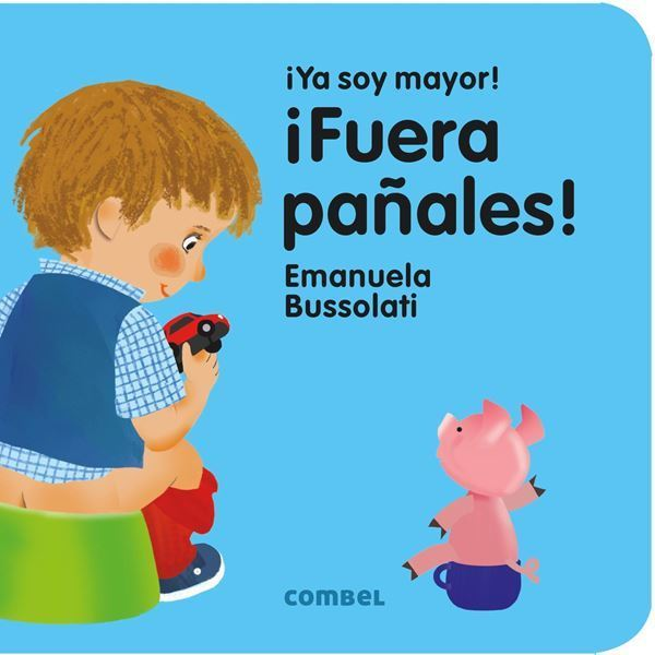 Imagen de FUERA PAÑALES ¡YA SOY MAYOR!