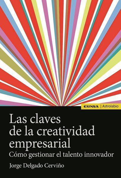 Imagen de LAS CLAVES DE LA CREATIVIDAD EMPRESARIAL