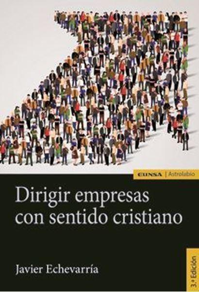 Imagen de DIRIGIR EMPRESAS CON SENTIDO CRISTIANO