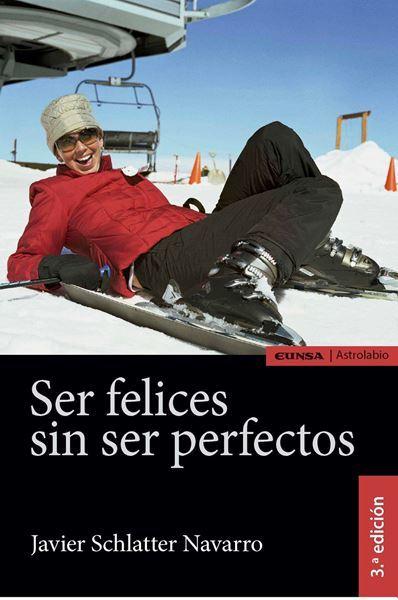 Imagen de SER FELICES SIN SER PERFECTOS