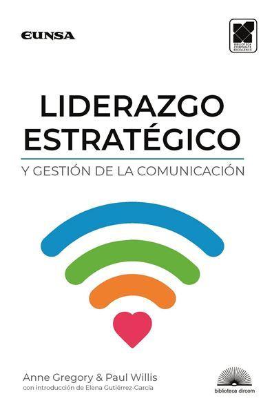Imagen de LIDERAZGO ESTRATÉGICO Y GESTIÓN DE LA COMUNICACIÓN