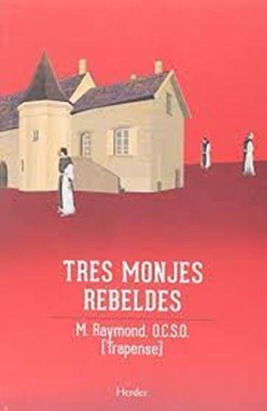 Imagen de TRES MONJES REBELDES
