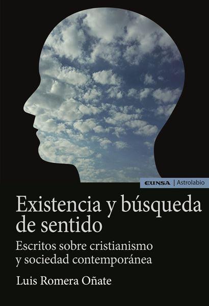 Imagen de EXISTENCIA Y BÚSQUEDA DE SENTIDO