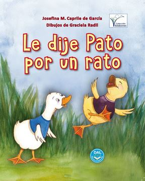 Imagen de LE DIJE PATO POR UN RATO