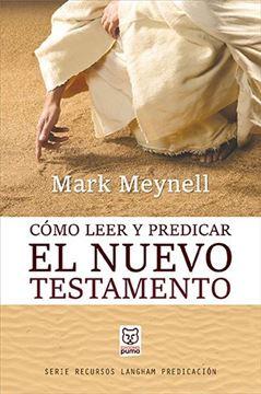 wp-contentuploads20190427-como-leer-y-predicar-el-nuevo-testamentojpg